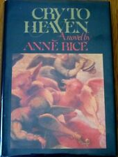 CRY TO HEAVEN by Anne Rice, 1st Ed, *SIGNED*, HC, DJ, c.1982