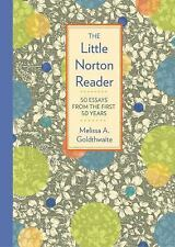 The Little Norton Reader : 50 Essays from the First 50 Years (2016, Paperback)