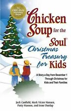 Chicken Soup for the Soul Christmas Treasury for Kids : A Story a Day from...