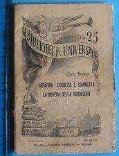 LA NOVENA DELLA CANDELORA di Nodier  BIBLIOTECA UNIVERSALE Sonzogno 1894  nr 225