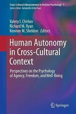 Cross-Cultural Advancements in Positive Psychology Ser.: Human Autonomy in...