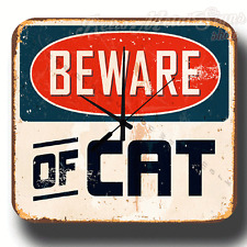 BEWARE OF CAT VINTAGE RETRO  METAL TIN SIGN WALL CLOCK