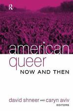 American Queer, Now and Then (2006, Hardcover)