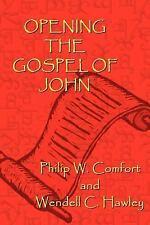 Opening the Gospel of John