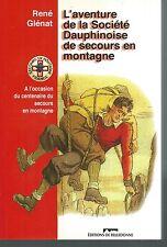 L'aventure de la société dauphinoise de secours en montagne.René GLENAT G003