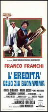 L'EREDITA' DELLO ZIO BUONANIMA LOCANDINA CINEMA FILM FRANCO FRANCHI 1974 AFFICHE