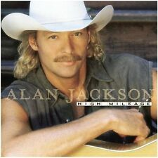 Alan Jackson High mileage (1998) [CD]