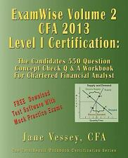 ExamWise  Volume 2 For 2013 CFA Level I Certification The Second Candidates Ques