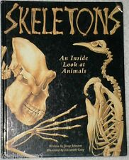 Skeletons : An Inside Look at Animals by Jinny Johnson (1994, Hardcover)