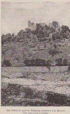 VERS 1890  --  ARDECHE  DEBRIS DU PONT DE ROLLANDY RETROUVES A LA BEAUME  3A896