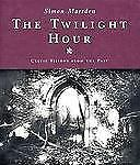 The Twilight Hour: Celtic Visions from the Past-ExLibrary