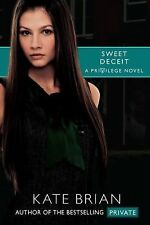 Sweet Deceit Bk. 4 by Kate Brian (2010, Paperback)