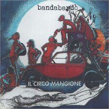 BANDABARDO' - IL CIRCO MANGIONE - CD SIGILLATO