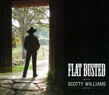 FLAT BUSTED BY SCOTTY WILLIAMS (CD, 2000)