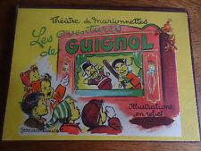 BOURET THEATRE DE MARIONNETTES/LES AVENTURES DE GUIGNOL 1952 livre animé rare