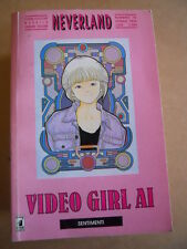 VIDEO GIRL AI - Neverland n°10 1994 edizioni STAR COMICS   [G401]