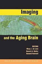 Annals of the New York Academy of Sciences: Imaging and the Aging Brain Vol....