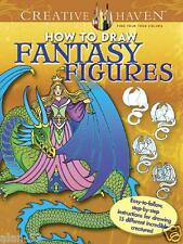 HOW TO DRAW FANTASY FIGURES ~ ADULT COLORING BOOK ~ STEP-BY-STEP INSTRUCTIONS