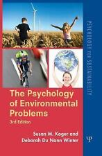 The Psychology of Environmental Problems 3rd Edition, Susan M. Koger