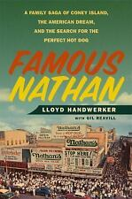 FAMOUS NATHAN HARDCOVER BOOK LLOYD HANDWERKER NATHAN'S HOT DOGS CONEY ISLAND NY