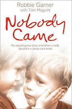 Nobody Came: The appalling true story of brothers cruelly abused in a Jersey car