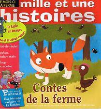 Mille et Une HISTOIRES * n° 84 * 3 récits sur LA FERME * Moitié de Poulet Cochon
