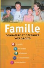 FAMILLE CONNAITRE ET DEFENDRE VOS DROITS    2009