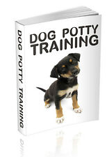 Dog Potty Training  + 10 Free eBooks With Resell rights ( PDF )