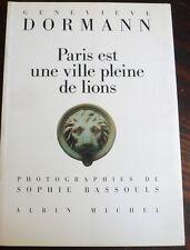 PARIS est une ville pleine de lions, Dormann, photos de Bassouls