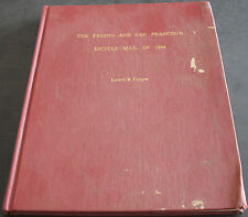 The Fresno And San Francisco Bicycle Mail Of 1894 By Lowell B. Cooper