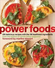 Power Foods : 150 Delicious Recipes with the 38 Healthiest Ingredients by...