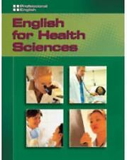 Professional English: English for Health Sciences by Ivor Williams, Martin...