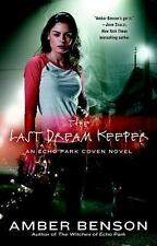 The Last Dream Keeper: An Echo Park Coven Novel by Amber Benson/Signed by Amber