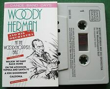 Dance Band Days Woody Herman & Orchestra Woodchoppers Ball Cassette Tape TESTED