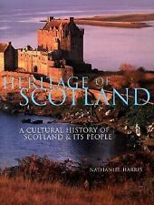 Heritage of Scotland: A History of Scotland & Its People-ExLibrary