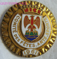 BG6271 - INSIGNE BADGE COMITE DES FETES NICE ARTS SPORTS 1961