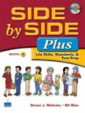 SIDE by SIDE Plus: Life Skills, Standards, & Test Prep, BOOK 2 (With CD)