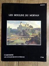 CAMOSINE Annales des Pays Nivernais N°68 - 1992 Les Moulins du Morvan NIÈVRE