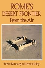 Rome's Desert Frontier from the Air by David Kennedy, D. Riley (Hardback, 1990)