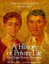 A History of Private Life, Volume I: From Pagan Rome to Byzantium, , Acceptable