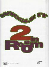 Wiggle It - 2 In A Room - 1990 Sheet Music