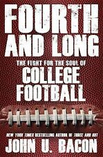 Fourth and Long: The Fight for the Soul of College Football, Bacon, John U., Goo