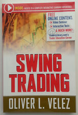 SWING TRADING WITH OLIVER VELEZ COURSE BOOK List Price $75.00 ISBN: 1592803156