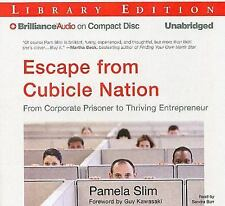 Escape from Cubicle Nation: From Corporate Prisoner to Thriving Entre Ex-library
