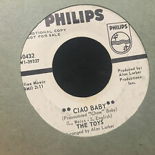 The Toys Ciao Baby / I Got Carried Away 45 promo  WLP Soul Breaks