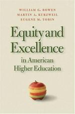 Equity And Excellence In American Higher Education (Thomas Jefferson F-ExLibrary