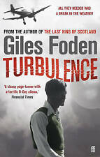 Turbulence: A Novel of the Atmosphere by Giles Foden (Paperback) New Book