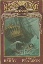 A Peter and the Starcatchers Never Land Book Ser.: Escape from the Carnivale by