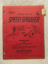 1961 John Bean Model 702 CP Speed Sprayer Instruction Manual for Gas & Diesel