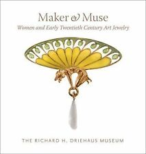Maker and Muse : Women and Art Jewelry by Elyse Zorn Karlin (2015, Hardcover)